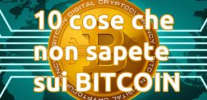 bitcoin-10-cose-che-non-sapete